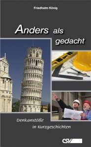 Anders als Gedacht